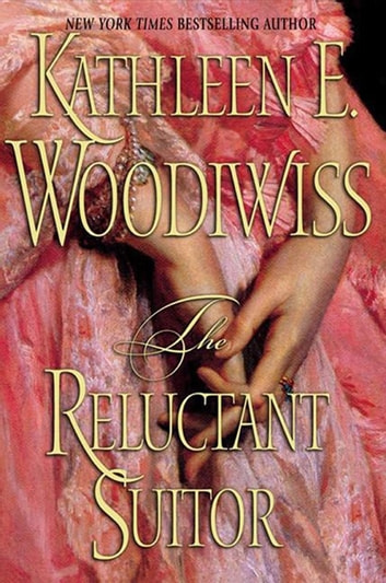 The Reluctant Suitor ebook by Kathleen E Woodiwiss