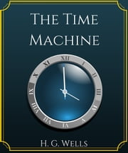 The Time Machine ebook by H.G.Wells