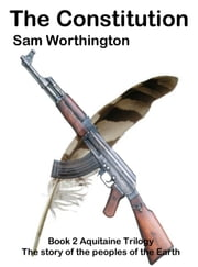 The Constitution ebook by Sam Worthington