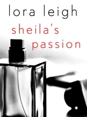 Sheila's Passion ebook by Lora Leigh