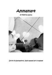 Ammamare ebook by Federica Garau