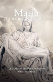 Maria ebook by Luis Alexandre Ribeiro Branco
