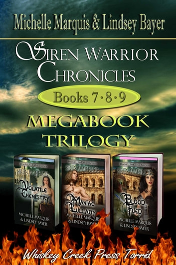 Siren Warrior Chronicles: Books 7, 8, and 9 eBook by Michelle Marquis,Lindsay Bayer
