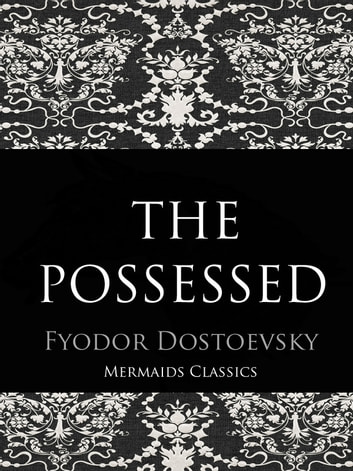 The Possessed - or, The Devils ebook by Fyodor Dostoevsky