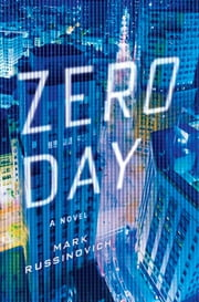Zero Day - A Jeff Aiken Novel ebook by Mark Russinovich,Howard Schmidt