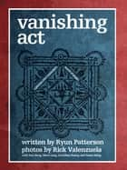 Vanishing Act - Cambodia's World of Magic ebook by