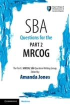 SBA Questions for the Part 2 MRCOG ebook by Amanda Jones