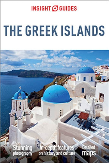 Insight Guides The Greek Islands ebook by Insight Guides