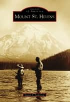 Mount St. Helens ebook by David A. Anderson