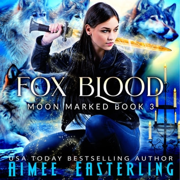 Fox Blood audiobook by Aimee Easterling