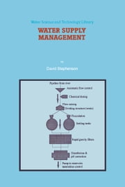 Water Supply Management ebook by D. Stephenson