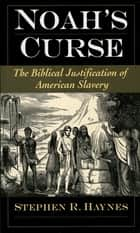 Noah's Curse ebook by Stephen R. Haynes