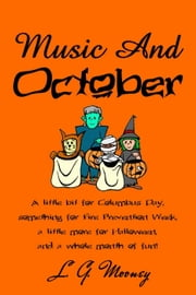 Music And October - Music And, #3 ebook by L. G. Mooney