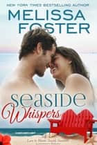 Seaside Whispers (Love in Bloom: Seaside Summers) - Matt Lacroux eBook von Melissa Foster