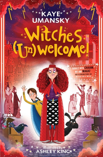 Witches (Un)Welcome ebook by Kaye Umansky,Ashley King