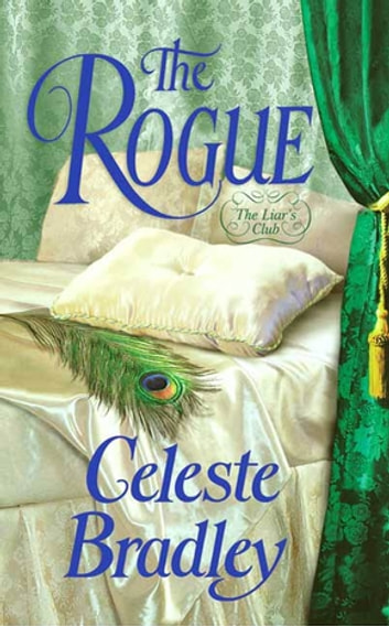 The Rogue - The Liar's Club ebook by Celeste Bradley