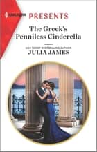 The Greek's Penniless Cinderella ebook by Julia James