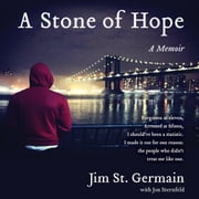 A Stone of Hope - A Memoir audiobook by Jim St. Germain, Jon Sternfeld