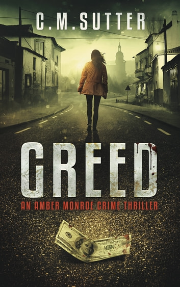 Greed ebook by C.M. Sutter