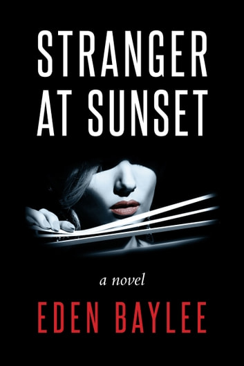 Stranger at Sunset ebook by Eden Baylee