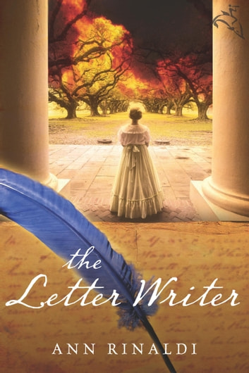 The Letter Writer ebook by Ann Rinaldi