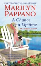 A Chance of a Lifetime ebook by Marilyn Pappano