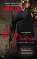 Wild Darkness ebook by Lauren Dane