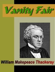 Vanity Fair ebook by Thackeray, William Makepeace