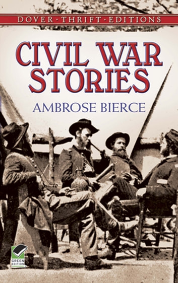 Civil War Stories ebook by Ambrose Bierce