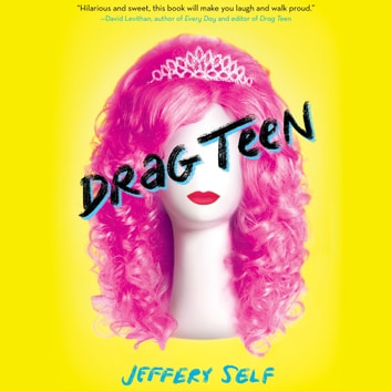 Drag Teen audiobook by Jeffery Self