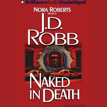 Naked in Death audiobook by J. D. Robb