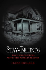 Stay-Behinds ebook by Hans Holzer
