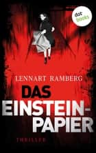 Das Einstein-Papier - Thriller ebook by Lennart Ramberg