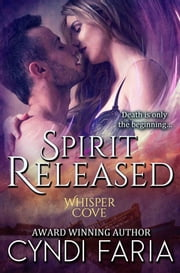 Spirit Released ebook by Cyndi Faria