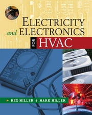 Electricity and Electronics for HVAC ebook by Rex Miller,Mark Miller