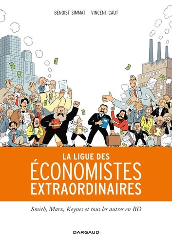 Ligue des économistes extraordinaires ebook by Benoist Simmat