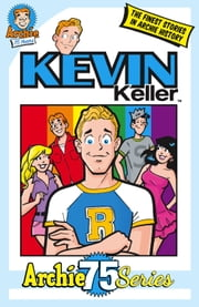 Archie 75 Series: Kevin Keller ebook by Archie Superstars