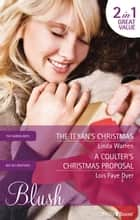 The Texan's Christmas/A Coulter's Christmas Proposal ebook by Linda Warren, Lois Faye Dyer