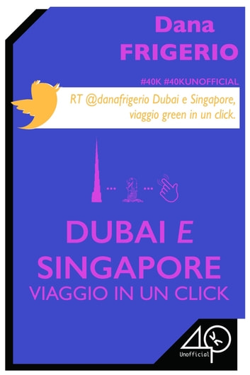 Dubai e Singapore - Viaggio in un click ebook by Dana Frigerio