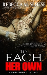 To Each Her Own ebook by Rebecca M. Senese
