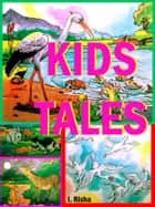 Kids Tales ebook by I. Risha
