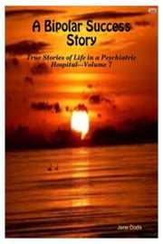 A Bipolar Success Story ebook by Jane Dode