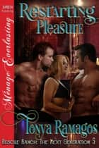 Restarting Pleasure ebook by