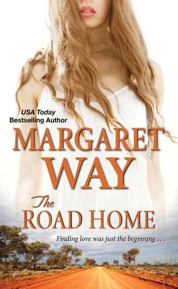 The Road Home ebook by Margaret Way