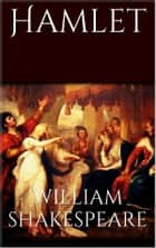 Hamlet (new classics) ebook by William Shakespeare