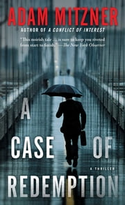 A Case of Redemption ebook by Adam Mitzner