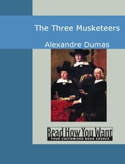 The Three Musketeers : ebook by Dumas Alexandre