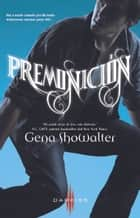 Premonición ebook by Gena Showalter