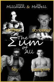 The Sum Of All ebook by Emma Hillman,Kiki Howell