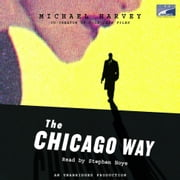 The Chicago Way audiobook by Michael Harvey